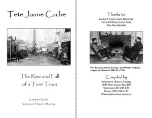Tête Jaune Cache – The Rise and Fall of a Tent Town